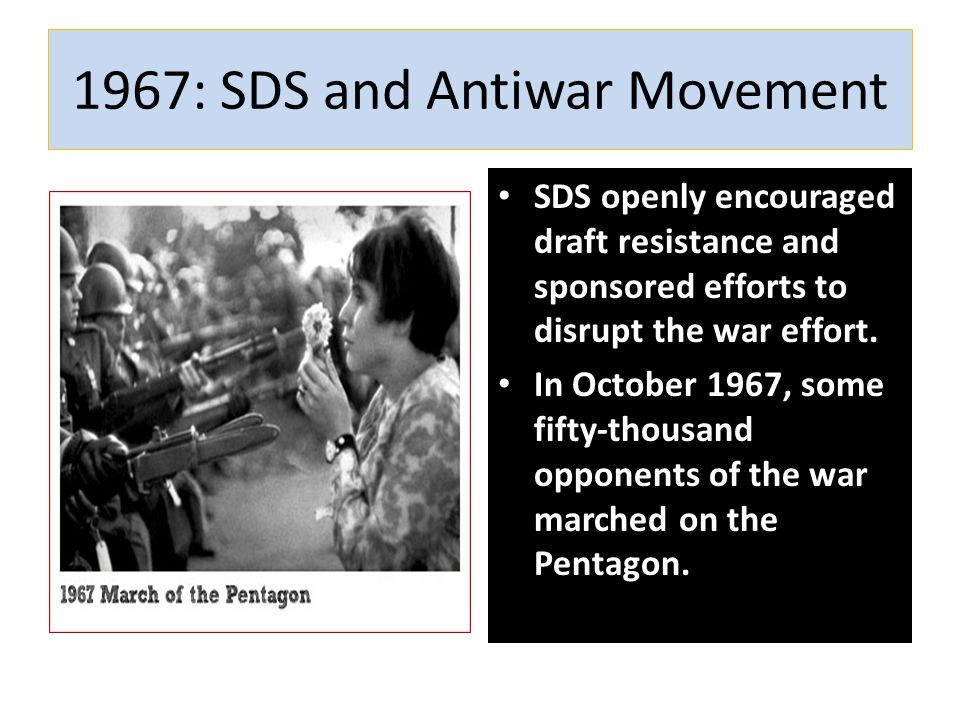 1967: SDS and Antiwar Movement