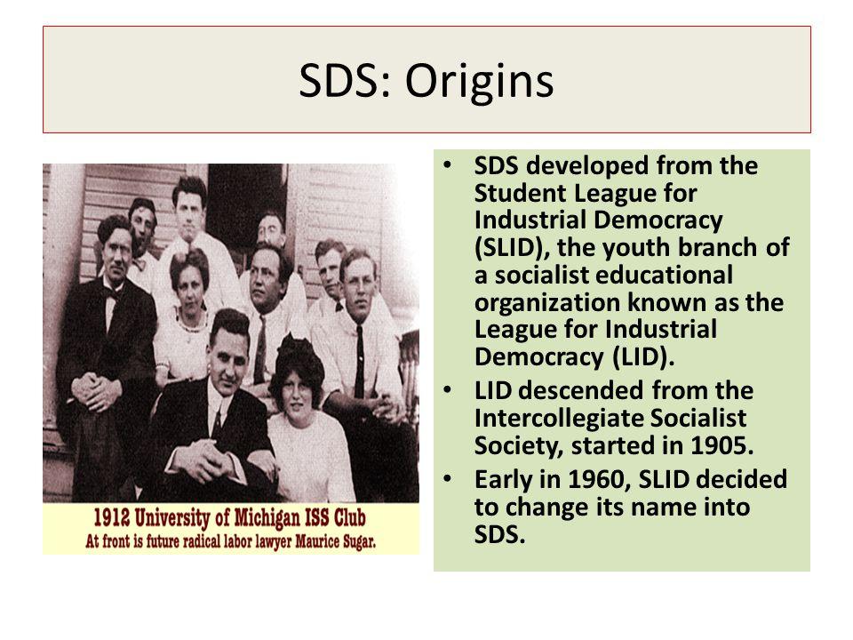 SDS: Origins