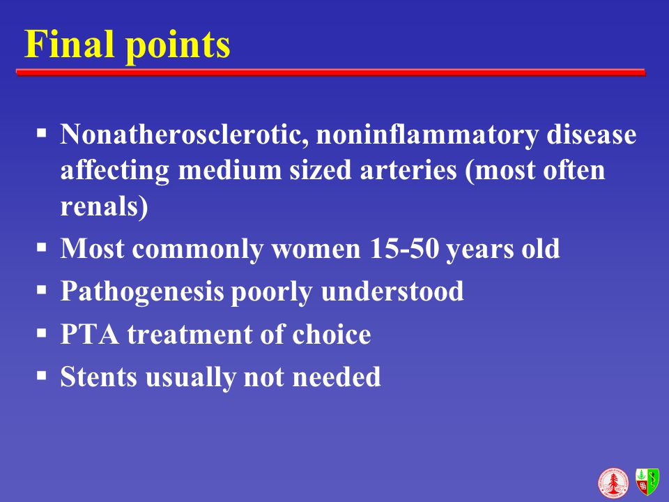 Final points Nonatherosclerotic, noninflammatory disease affecting medium sized arteries (most often renals)