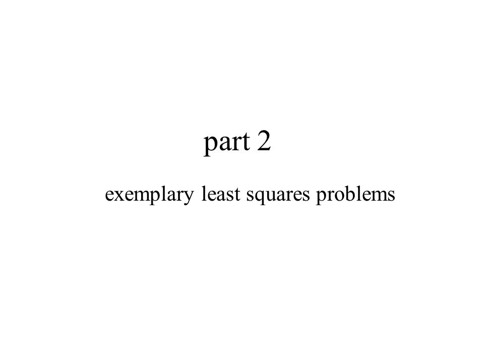 exemplary least squares problems