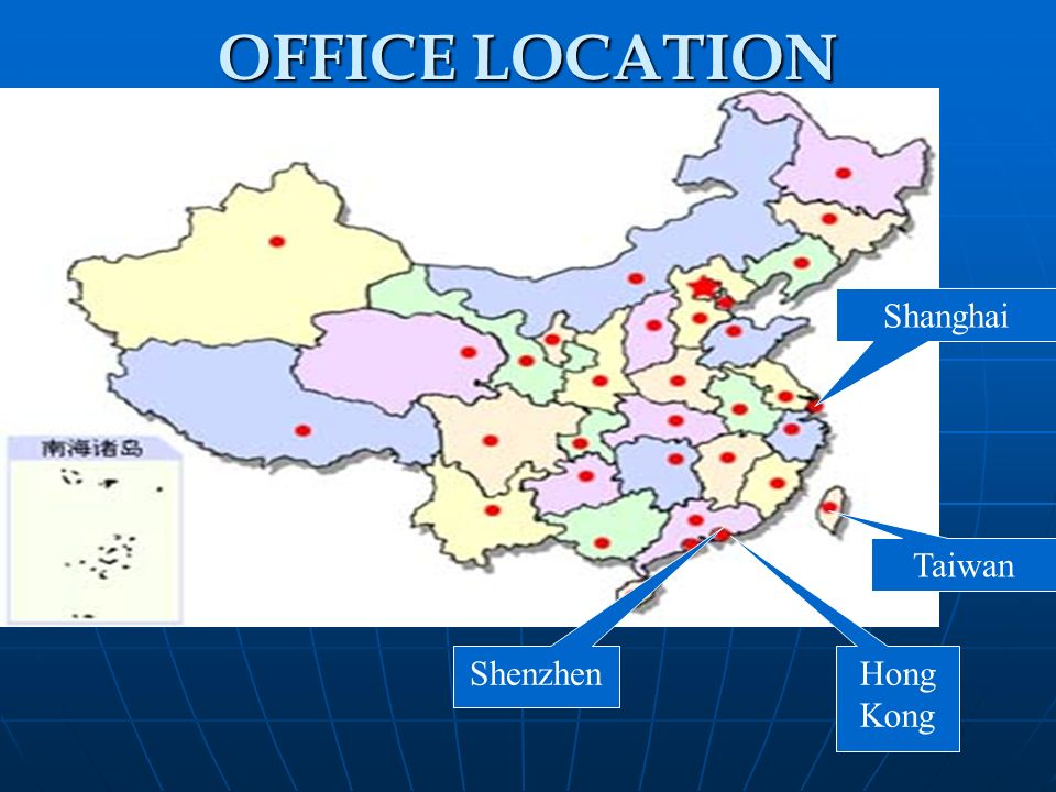 OFFICE LOCATION Shanghai Taiwan Shenzhen Hong Kong