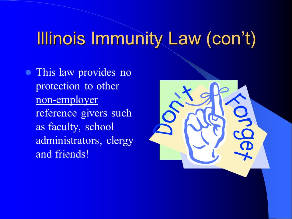 Illinois Immunity Law (con't)