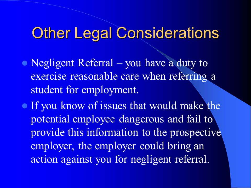 Other Legal Considerations