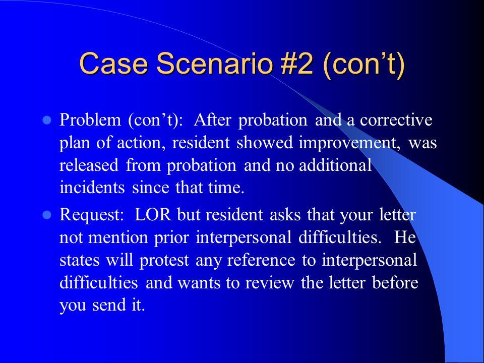Case Scenario #2 (con't)