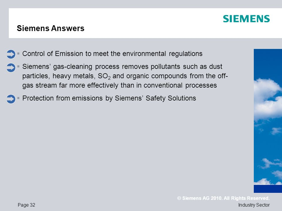 Siemens AnswersControl of Emission to meet the environmental regulations.