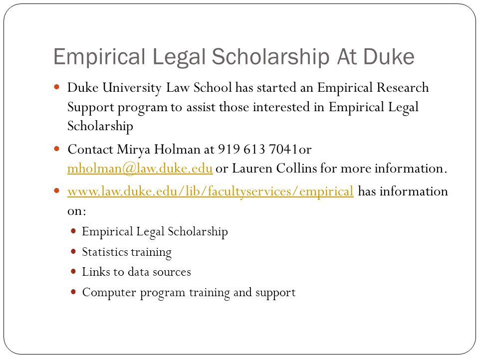 Empirical Legal Scholarship At Duke