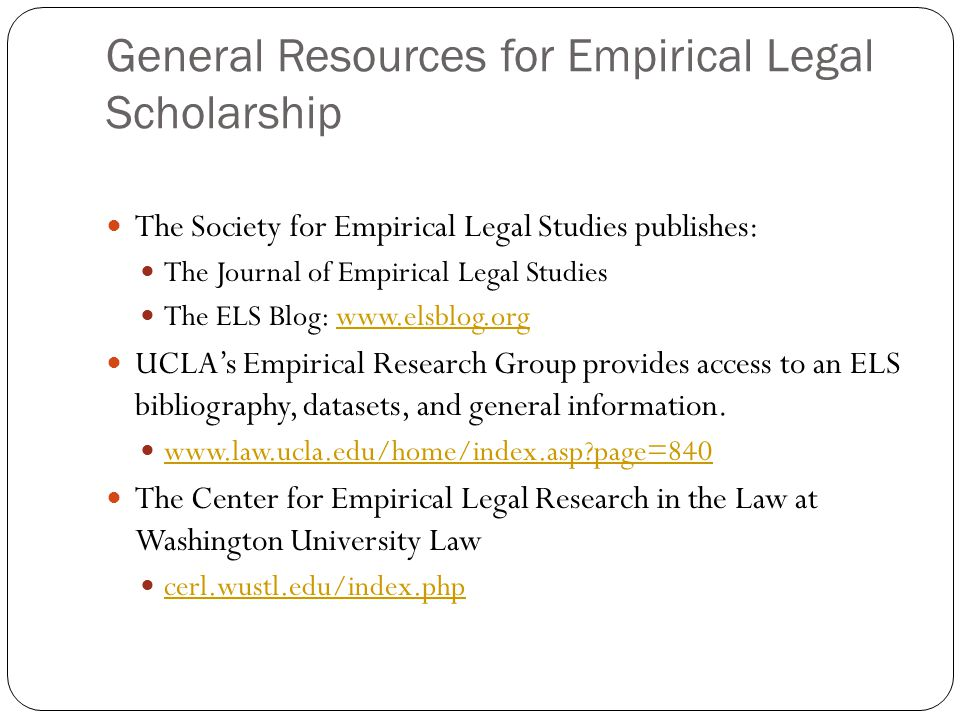 General Resources for Empirical Legal Scholarship