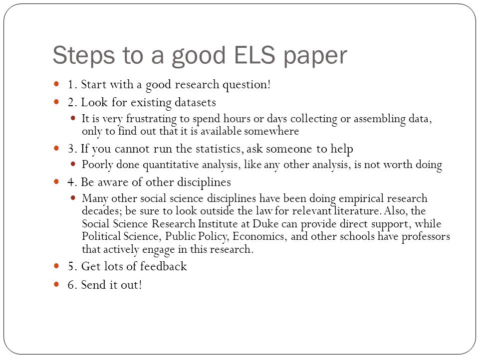 Steps to a good ELS paper
