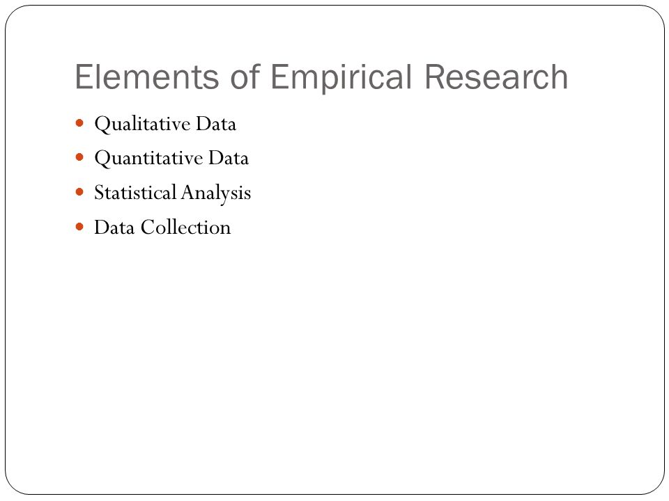Elements of Empirical Research