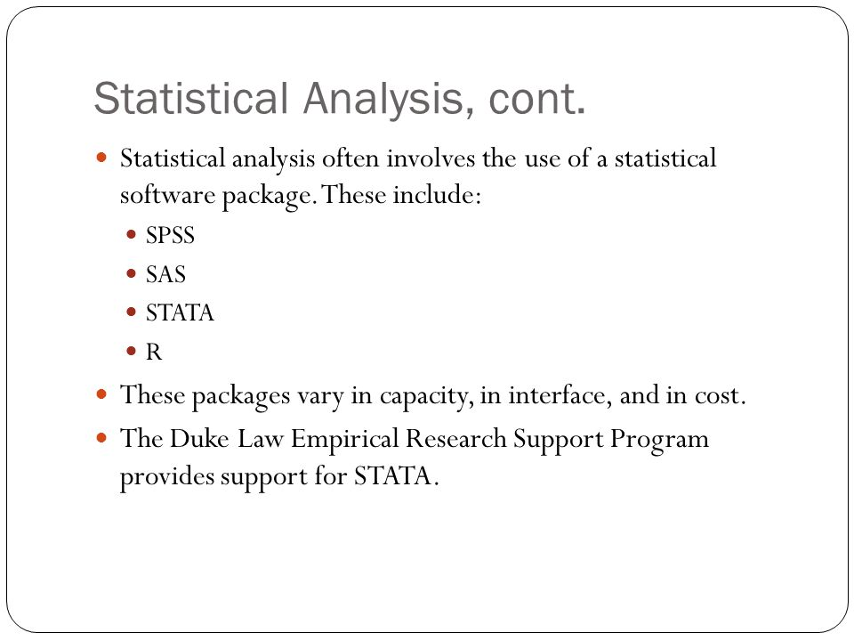 Statistical Analysis, cont.