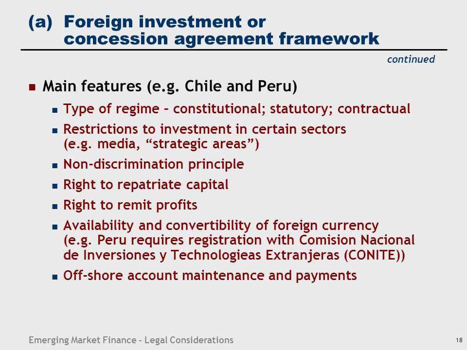 (a) Foreign investment or concession agreement framework