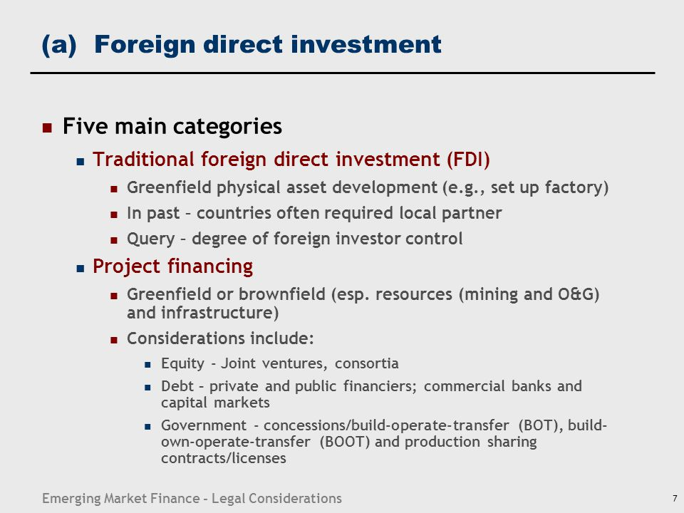(a) Foreign direct investment