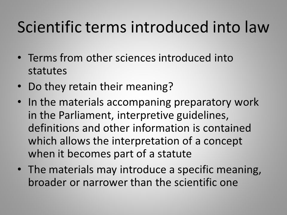 Scientific terms introduced into law