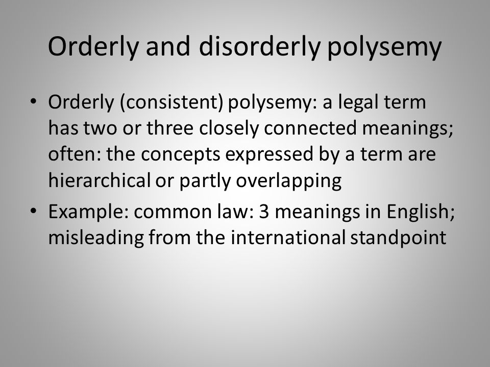 Orderly and disorderly polysemy