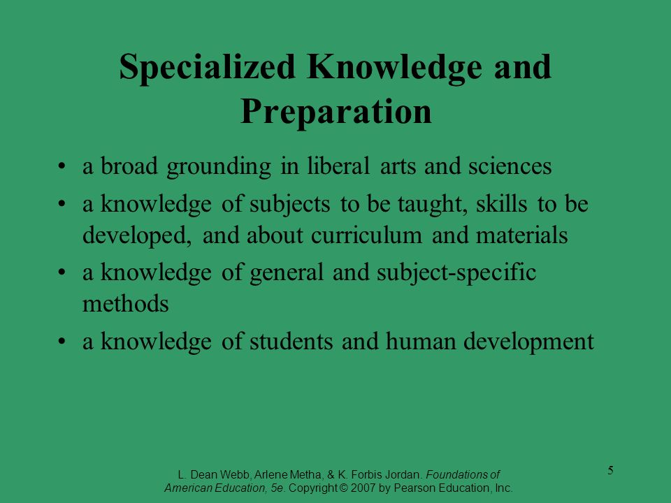 Specialized Knowledge and Preparation