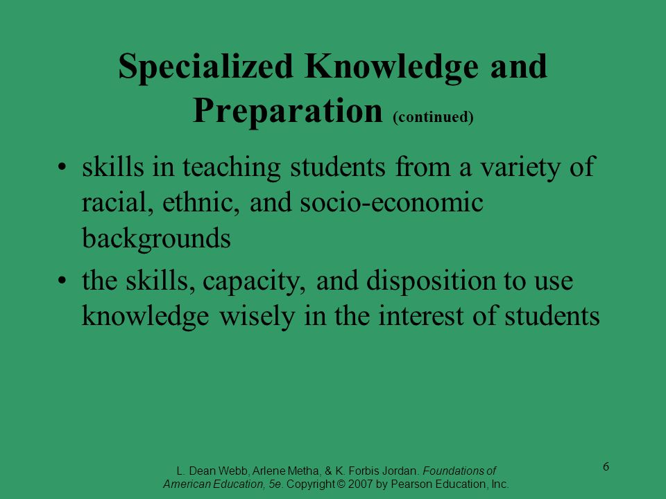Specialized Knowledge and Preparation (continued)
