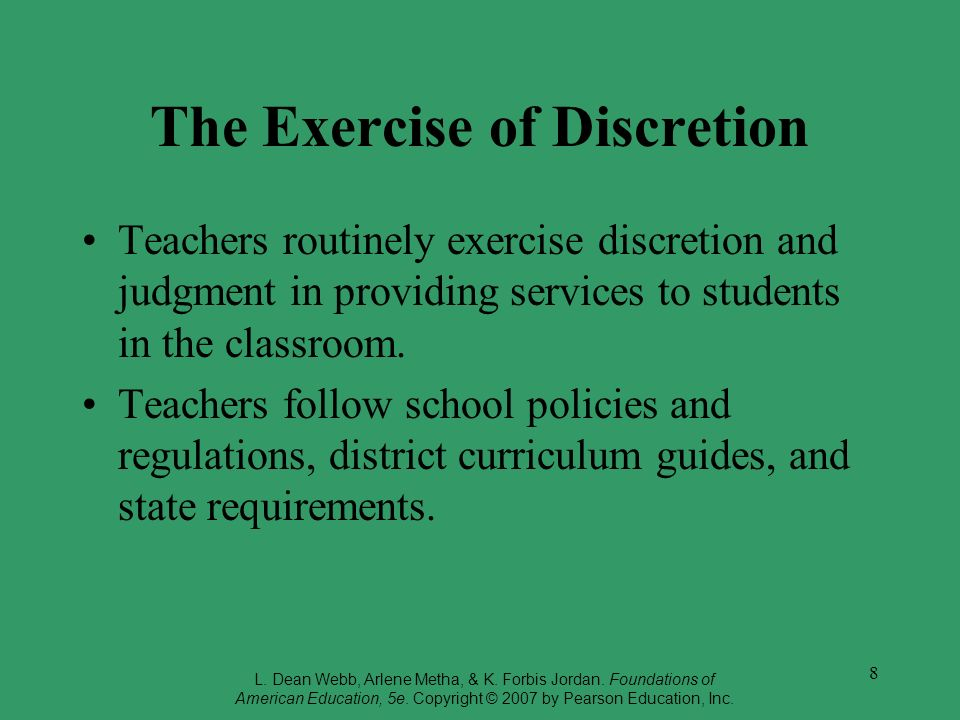 The Exercise of Discretion