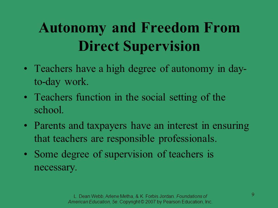Autonomy and Freedom From Direct Supervision