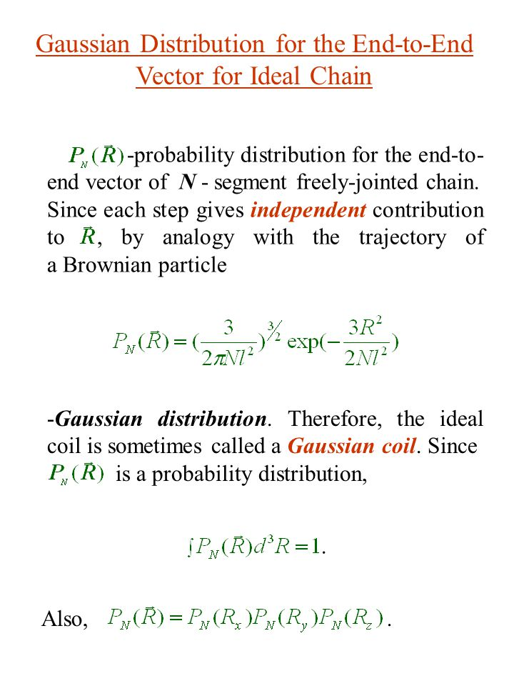 Gaussian Distribution for the End-to-End Vector for Ideal Chain