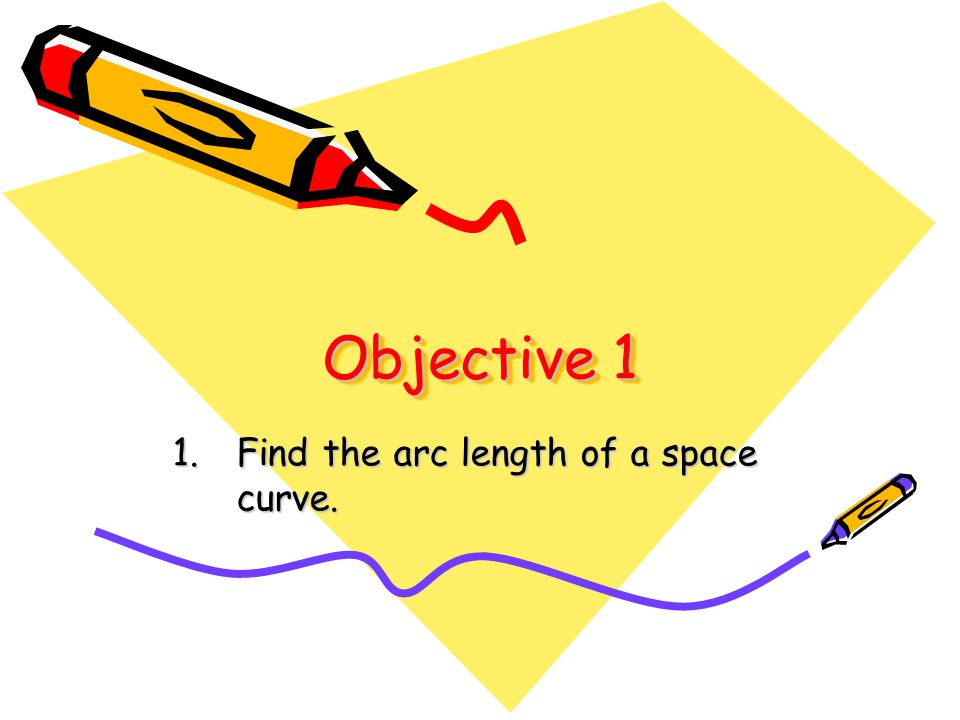 Find the arc length of a space curve.