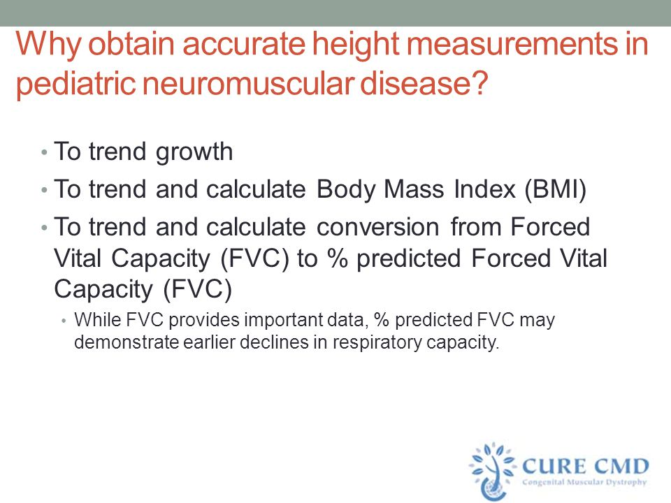 Why obtain accurate height measurements in pediatric neuromuscular disease
