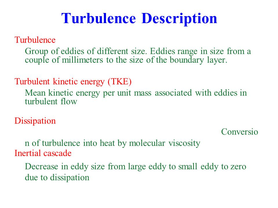 Turbulence Description