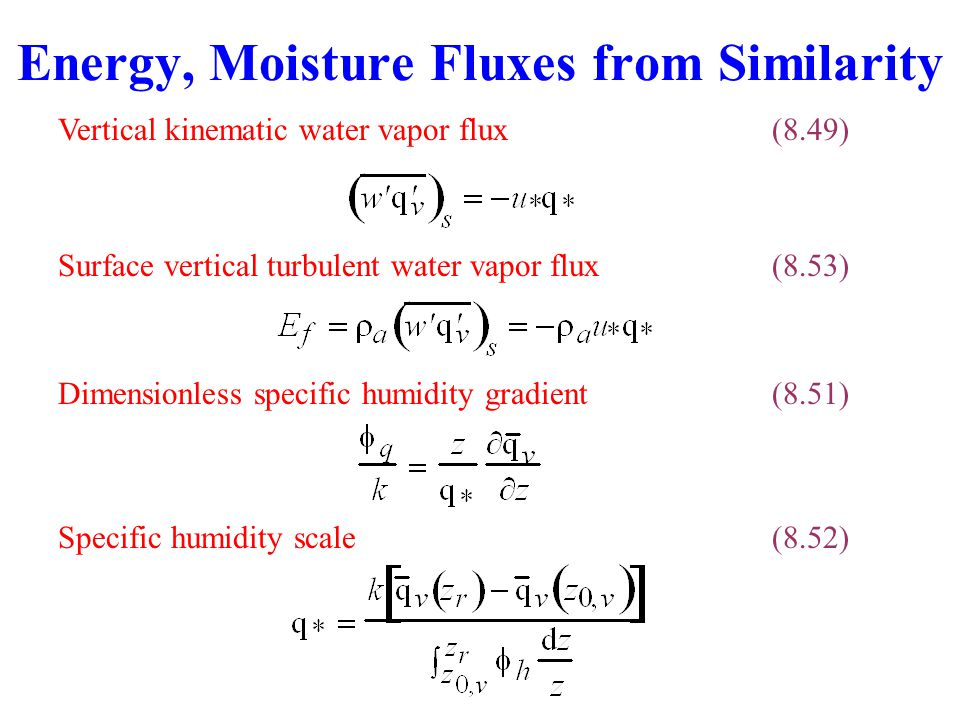 Energy, Moisture Fluxes from Similarity