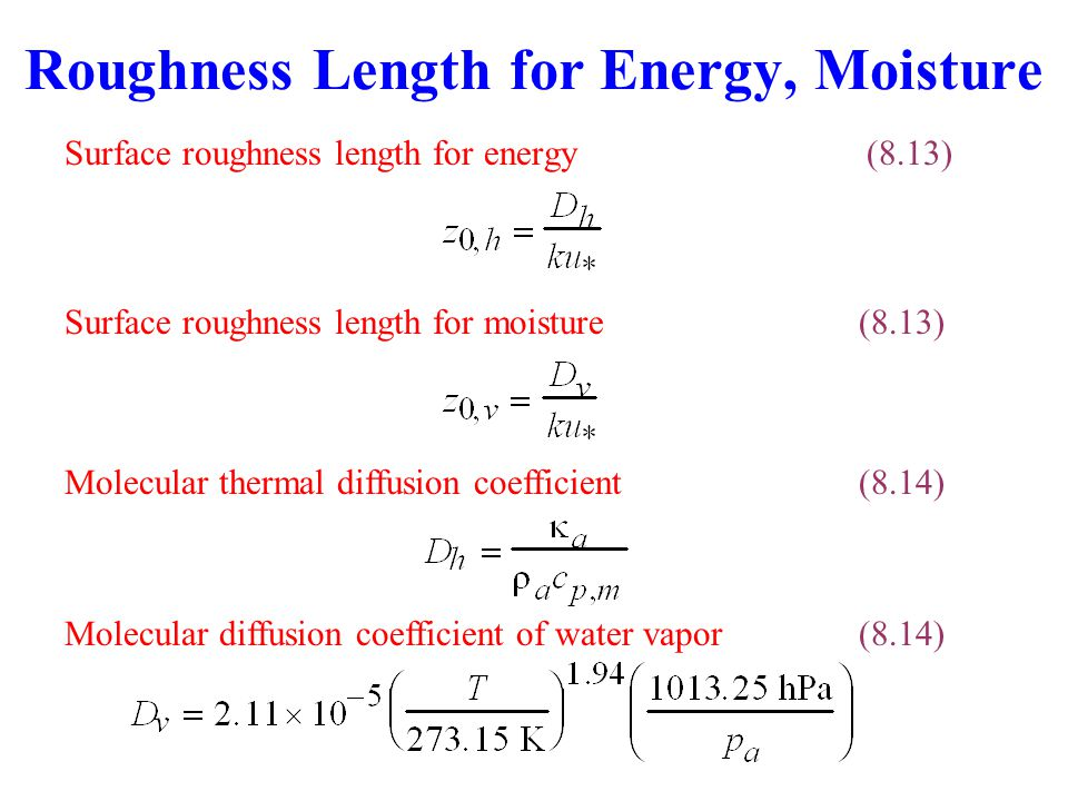 Roughness Length for Energy, Moisture
