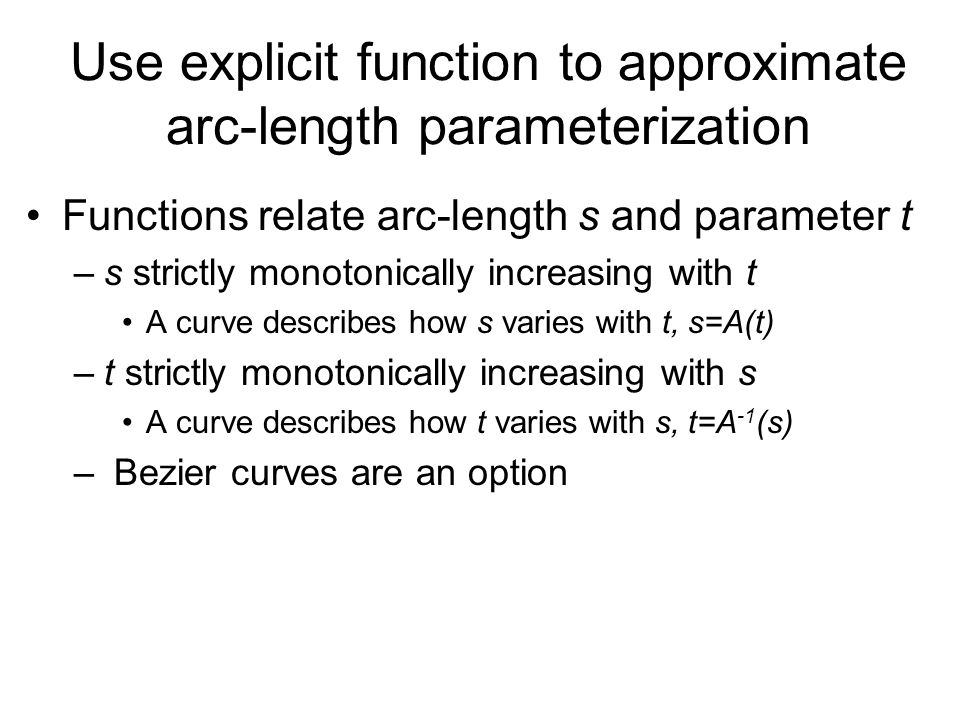 Use explicit function to approximate arc-length parameterization
