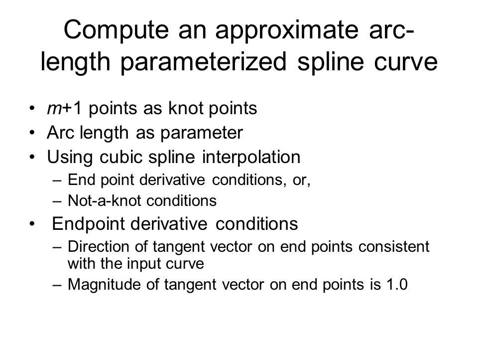Compute an approximate arc-length parameterized spline curve