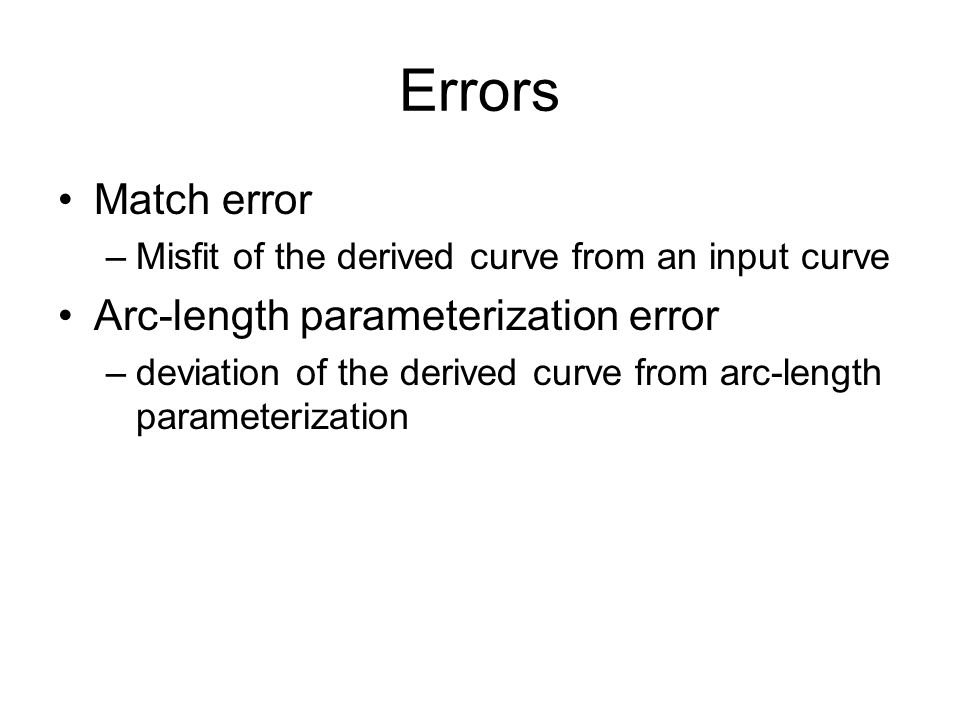 Errors Match error Arc-length parameterization error