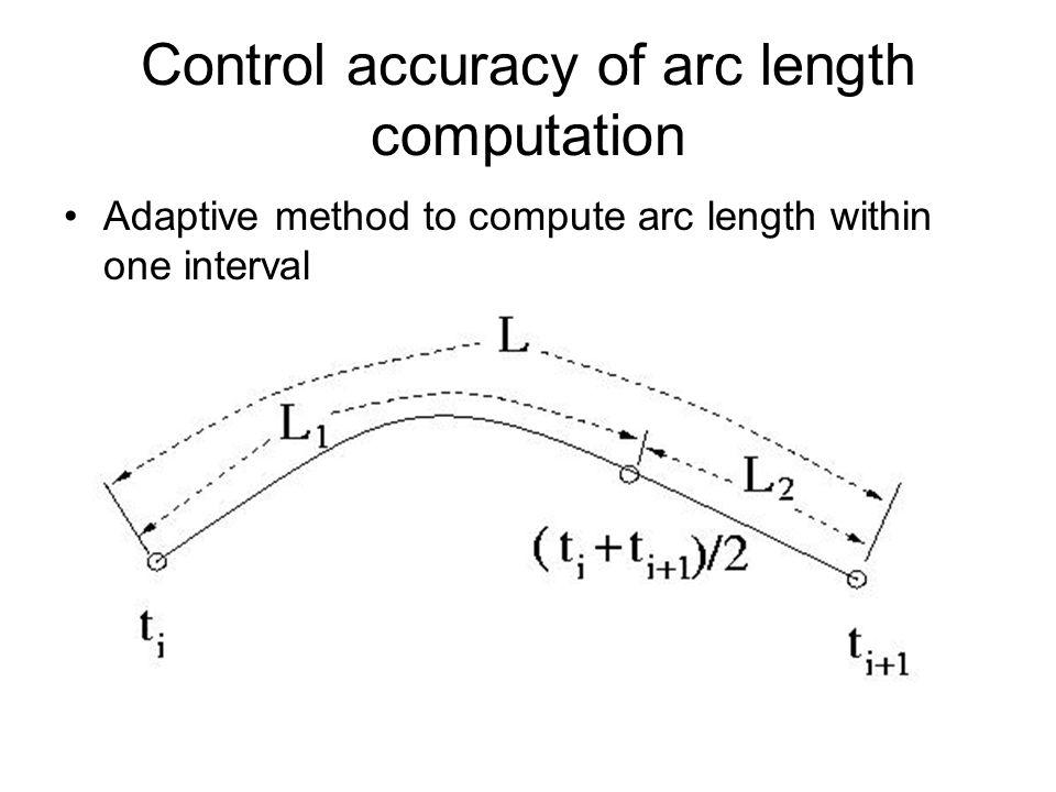 Control accuracy of arc length computation