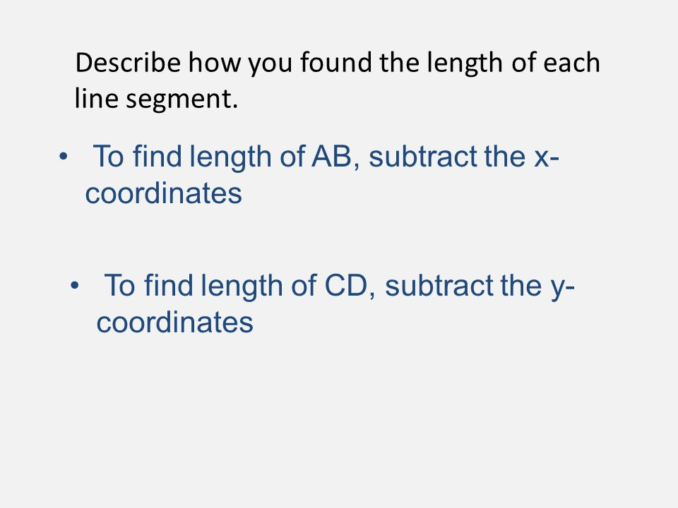 Describe how you found the length of each line segment.