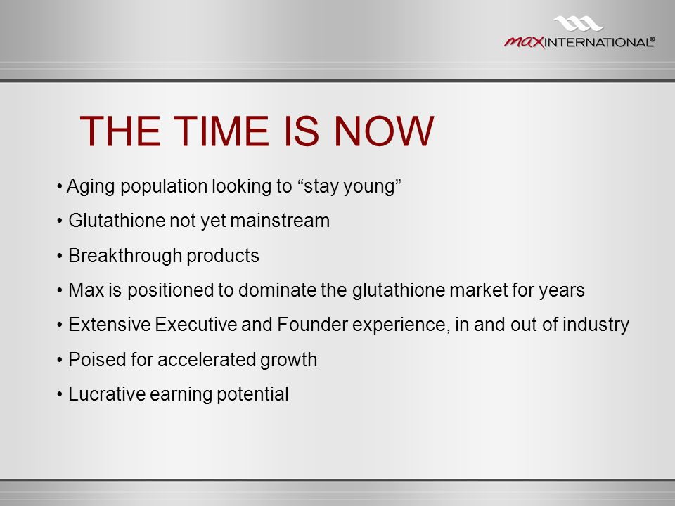 THE TIME IS NOW • Aging population looking to stay young