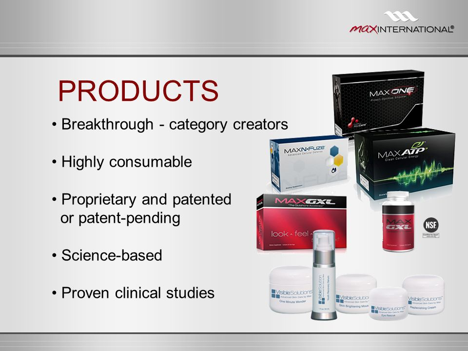 PRODUCTS • Breakthrough - category creators • Highly consumable