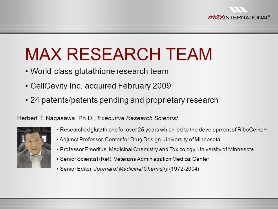 MAX RESEARCH TEAM • World-class glutathione research team