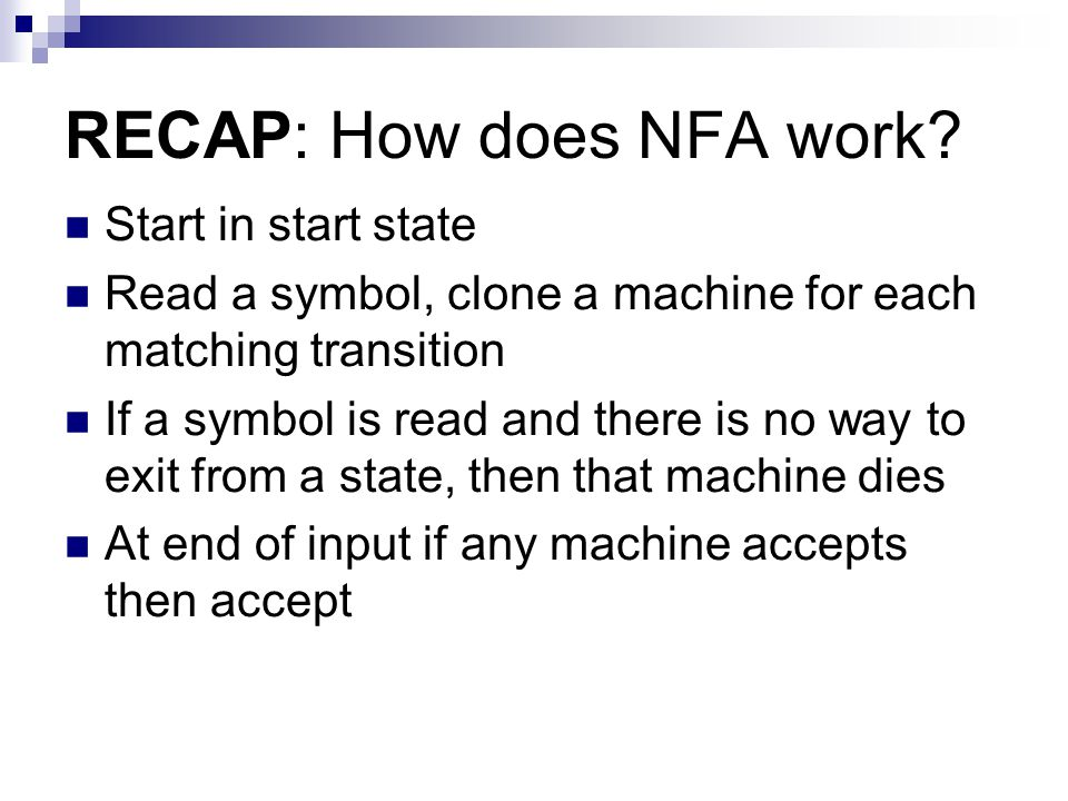 RECAP: How does NFA work