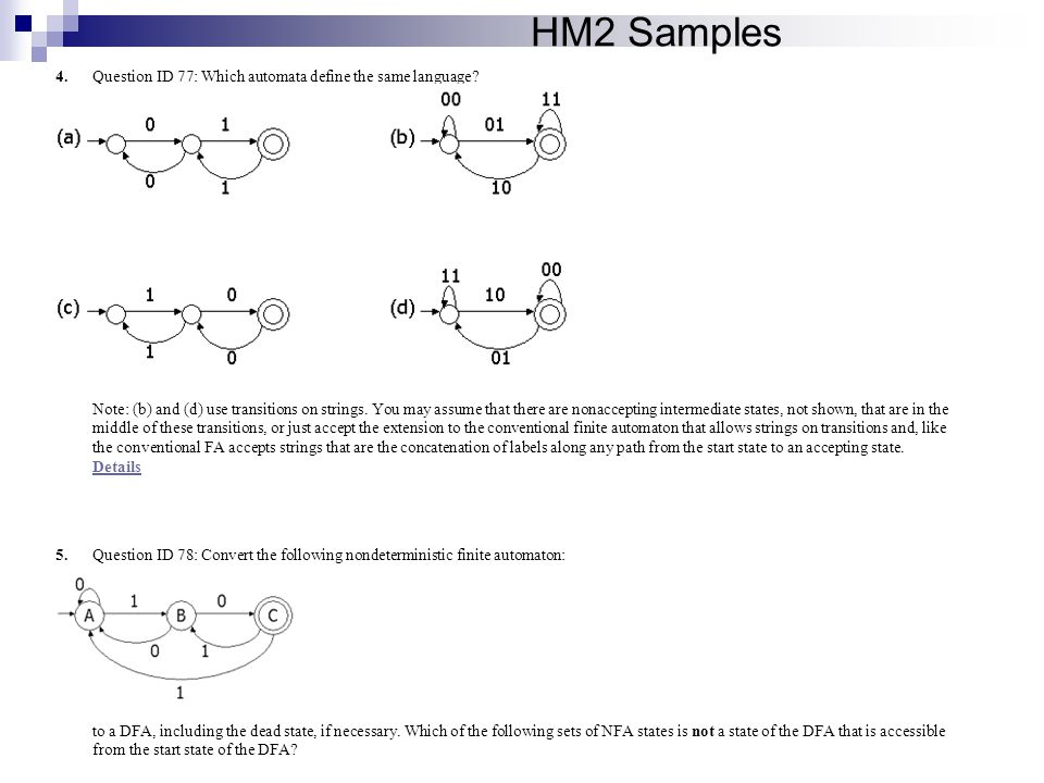 HM2 Samples Question ID 77: Which automata define the same language