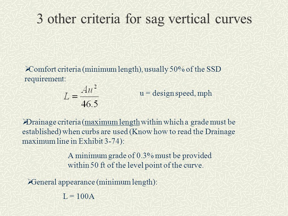 3 other criteria for sag vertical curves