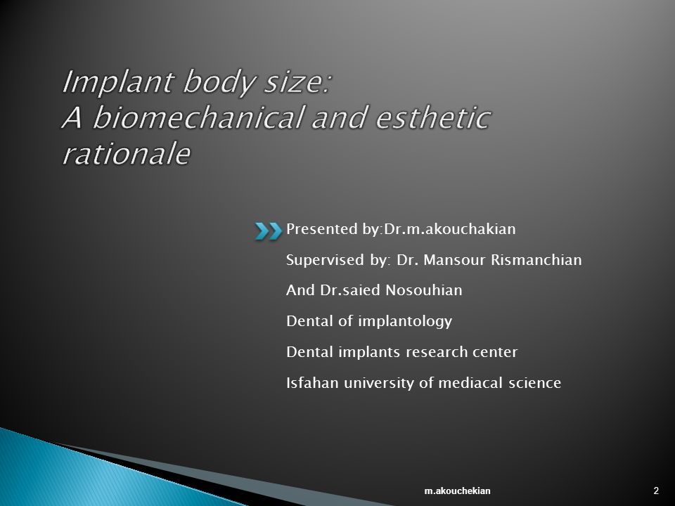 Implant body size: A biomechanical and esthetic rationale