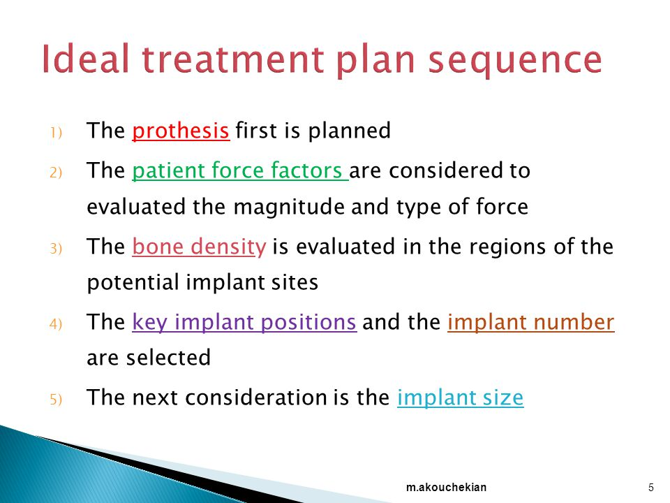 Ideal treatment plan sequence