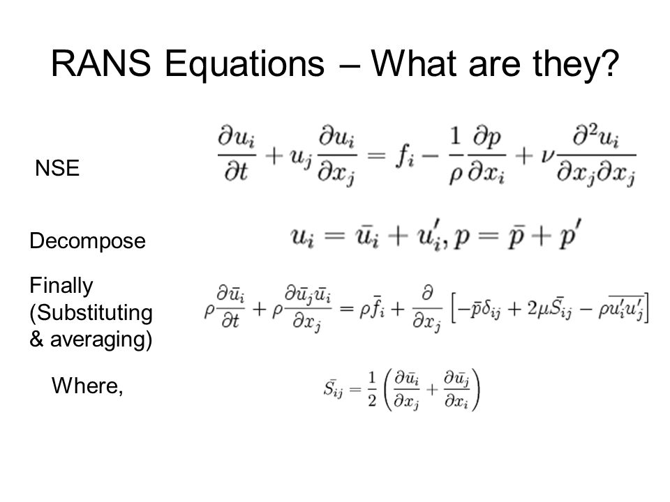 RANS Equations – What are they