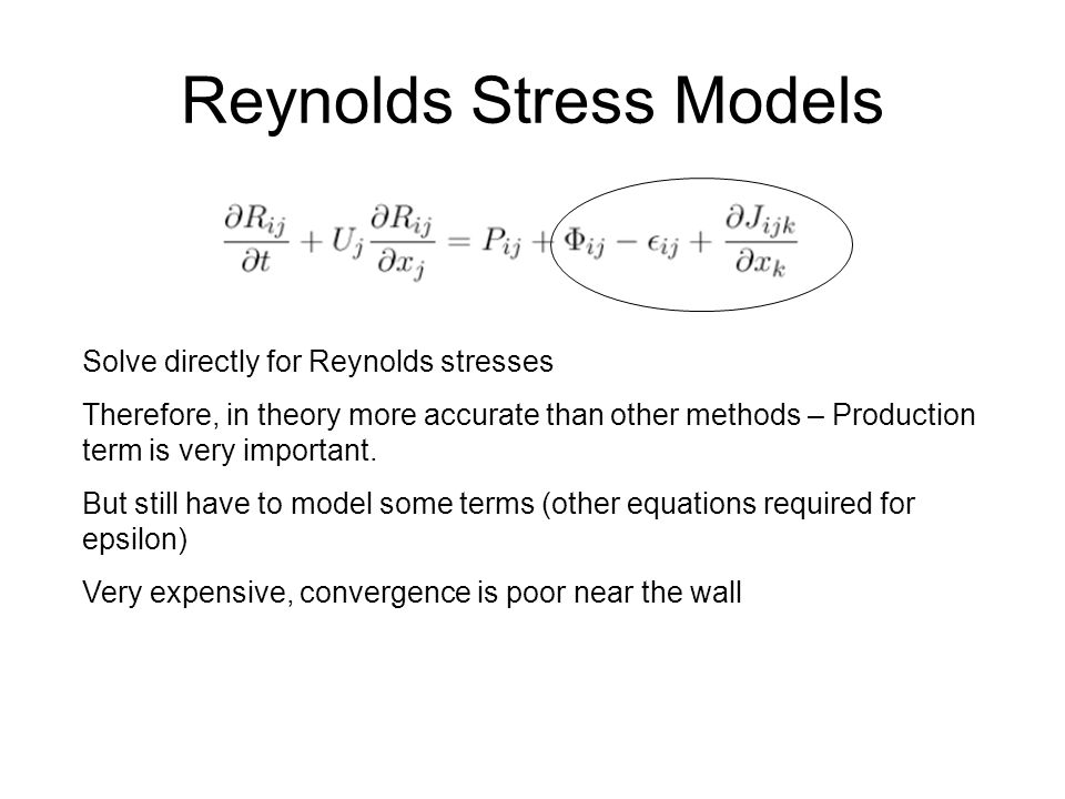 Reynolds Stress Models