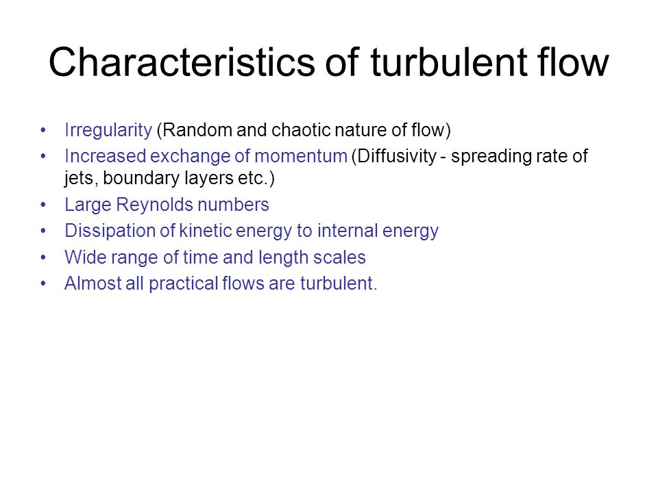 Characteristics of turbulent flow