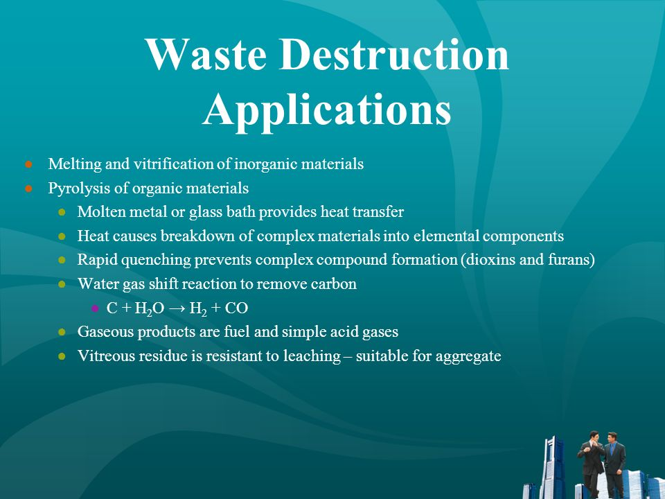 Waste Destruction Applications