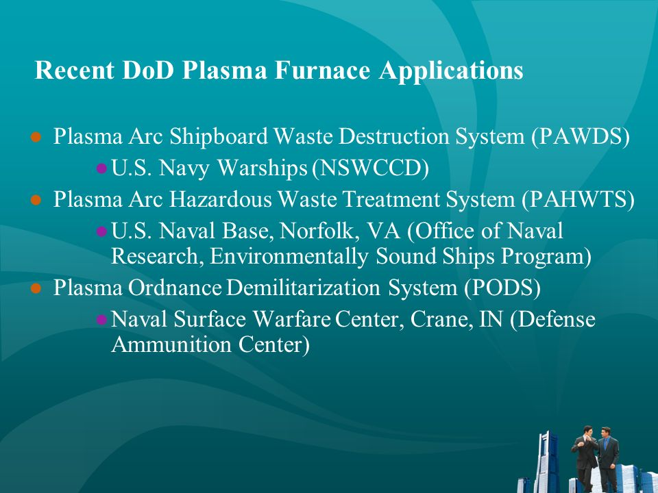 Recent DoD Plasma Furnace Applications