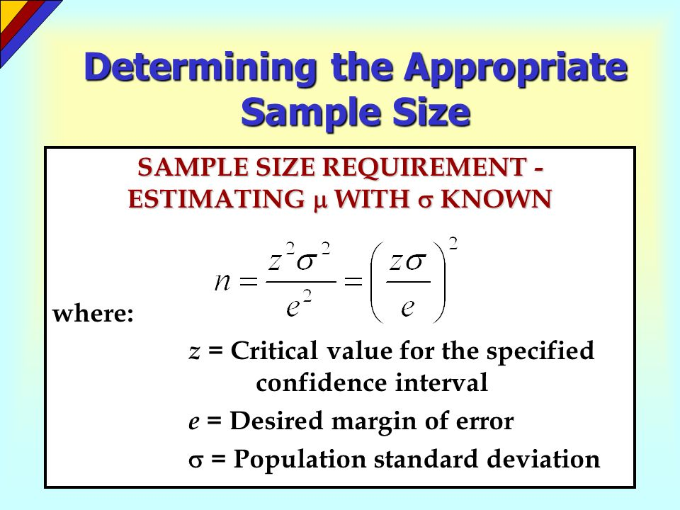 Determining the Appropriate Sample Size