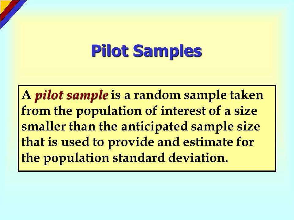 Pilot Samples