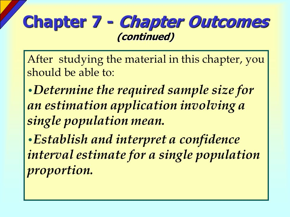 Chapter 7 - Chapter Outcomes (continued)