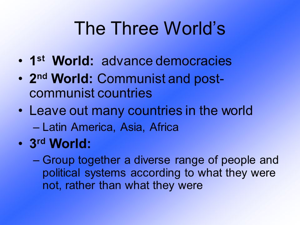 The Three World's 1st World: advance democracies